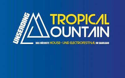 Tropical Mountain – Nachholtermin