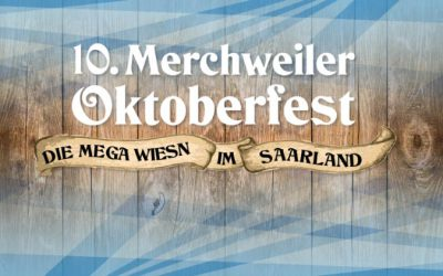 10. Merchweiler Oktoberfest – Nachholtermin